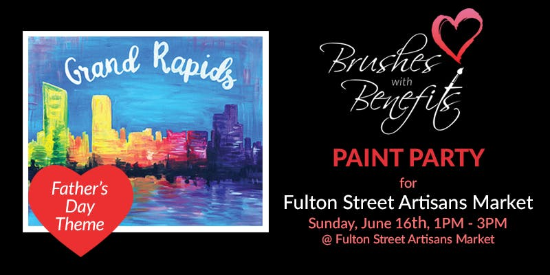 Brushes with Benefits Paint Party FUNdraiser for Fulton Street Artisans Market!