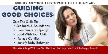 Guiding Good Choices Parent Workshop-Fall 2019 tickets