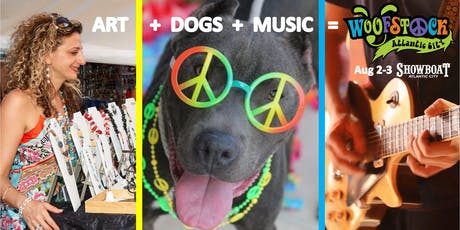 Woofstock Atlantic City (A Dog, Art & Music Festival) tickets