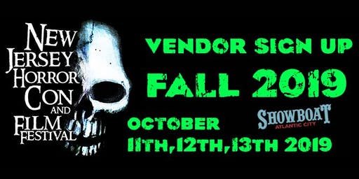 Vendor Registration NJ Horror Con & Film Festival - FALL 2019