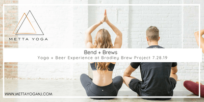 Bend + Brews at Bradley Brew Project 7/28