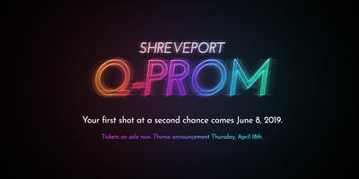 Shreveport Q-Prom 2019