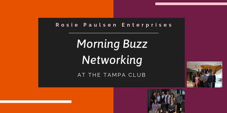 Tampa Club Morning Buzz Networking - June 2019 tickets