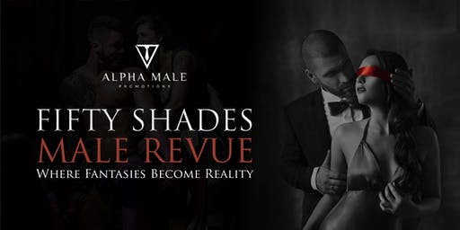 Fifty Shades Ladies Night Male revue