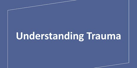 Understanding Trauma tickets