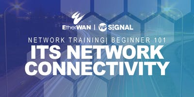 Network Training 101 | ITS Network Connectivity | Dublin, CA