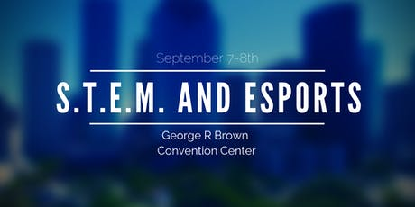 S.T.E.M. and Esports tickets