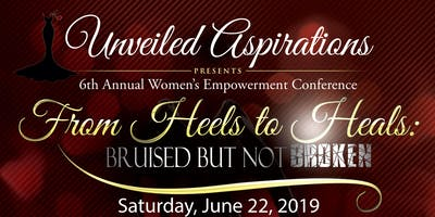 Unveiled Aspirations 6th Annual Women's Empowerment Conference