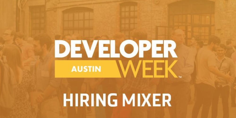 Developerweek Austin 2019 Hiring Expo Registration Wed Nov 6 2019