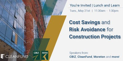 Cost Savings & Risk Avoidance for Construction Projects