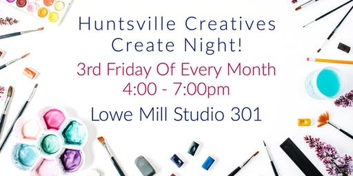Huntsville Creatives Create Night!