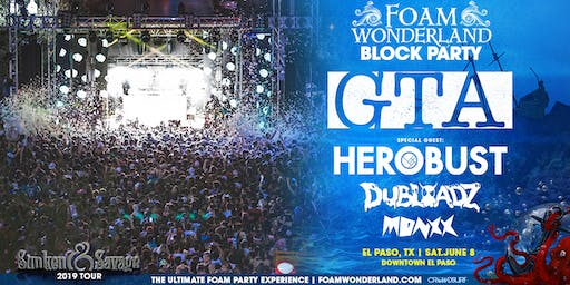 41d4cdd036a Foam Wonderland Block Party - El Paso
