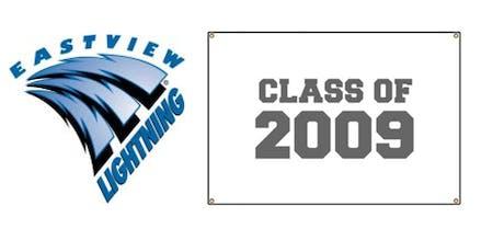 Eastview High School Class of 2009 10 Year Reunion tickets