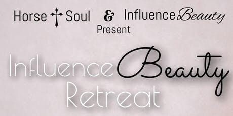 Influence Beauty Retreat tickets