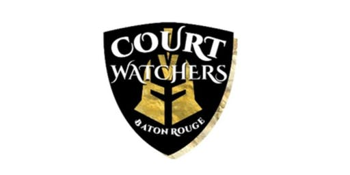Court Watch Baton Rouge Orientation