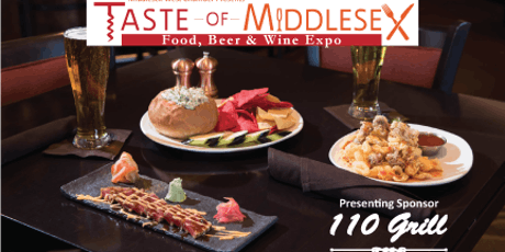 2019 Taste of Middlesex - Food, Wine and Beer Expo! tickets