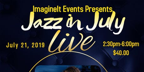 Jazz in July (A Live Jazz Experience) tickets