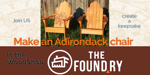 Adirondack Chair  - Woodworking Class