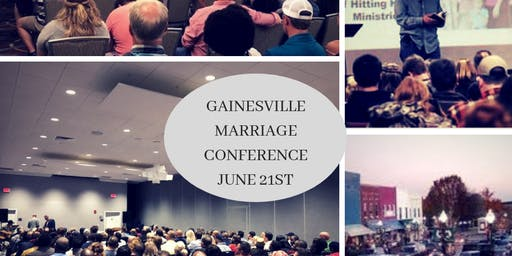 Gainesville How to Fight for Your Marriage - Marriage Conference