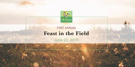 Feast in the Field at A Farm Less Ordinary - ALL TICKETS SOLD tickets