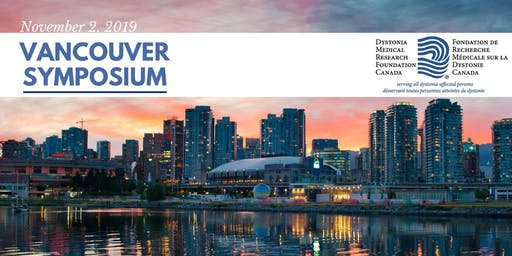 Dystonia Medical Research Foundation Canada's Vancouver Symposium