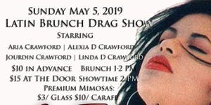 LATIN BRUNCH DRAG SHOW - A Tribute to the Queen of...