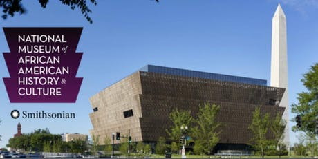 National Museum of African American History & Culture & National Mall Summer Trip tickets