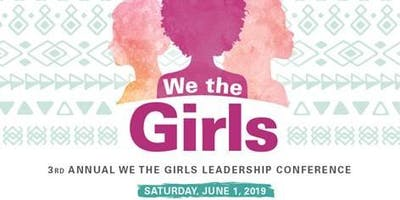 3rd Annual We the Girls Leadership Conference