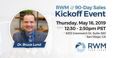 RWM & 90-Day Sales Kickoff Event
