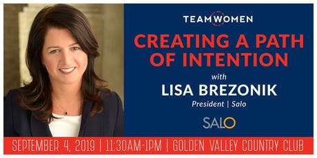 Creating a Path of Intention | Lisa Brezonik, President of Salo | Power Luncheon tickets
