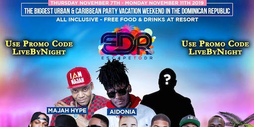 Escape To DR 2019 (Party Vacation Weekend In Dominican Republic) By #LBN