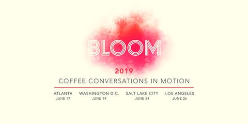 Bloom 2019 - Atlanta, GA