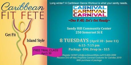 Caribbean Fit Fete presents CARNIVAL~Caribbean Dance Workout tickets