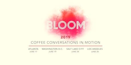 Bloom 2019 - Washington, DC tickets