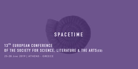 Spacetime - 13th European Conference of the Society for Science, Literature tickets