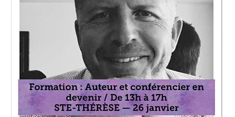 STE-THÉRÈSE - Auteur et Conférencier 40$  tickets