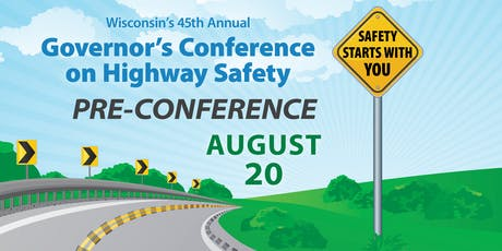 Pre-Conference - 45th Governor's Conference on Highway Safety tickets