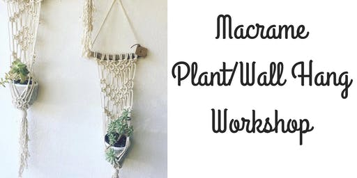 Macrame Workshop at Weidners Gardens