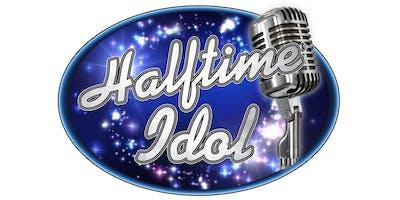 Halftime Idol Karaoke Contest **3rd Annual** Registration