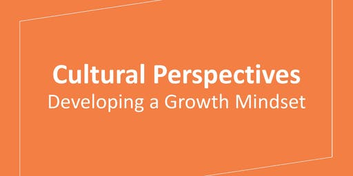 Cultural Perspectives: Developing a Growth Mindset