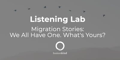 Listening Lab on Migration - May