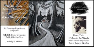 "Charcoal Drawing Event ""Cabin in the Woods"" in Stevens..."