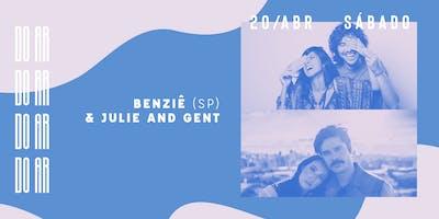 DO AR apresenta Benziê + Julie & Gent