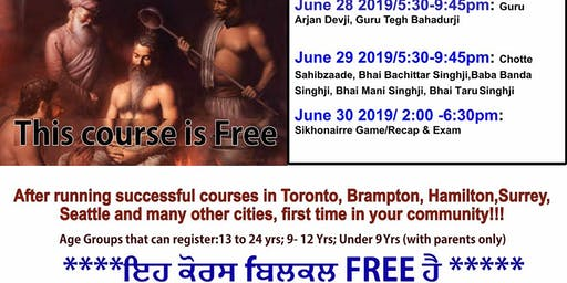 "Oakville, Gurmat Crash Course on Selfless Sacrifices Part 1 ""June 28,29,30,2019,"""