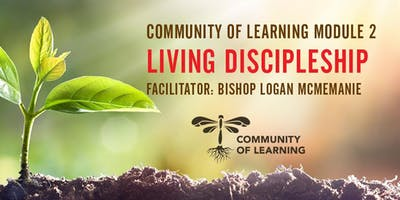 Community of Learning Module 2: Living Discipleship