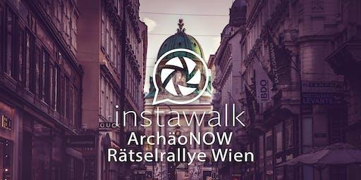 instawalk - ArchäoNOW - Rätselrallye Wien