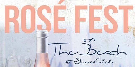 Rosé Fest on the Beach - Chicago Rosé Tasting Festival at North Ave Beach
