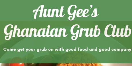Aunt Gee's Grub Club tickets