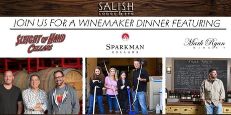 Winemaker Dinner Featuring: Mark Ryan, Sleight of Hand, & Sparkman Cellars tickets