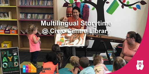 Multilingual Storytime @ the Civic Centre Library: Term 2